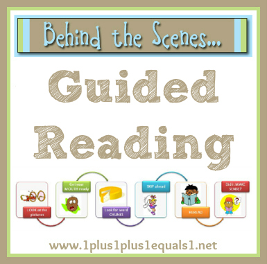 Behind the Scenes ~ Guided Reading