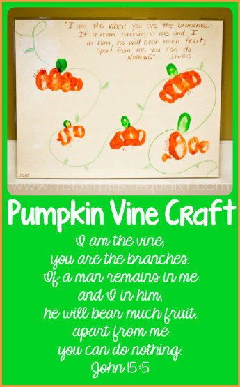 John 15 5 Family Pumpkin Patch Craft