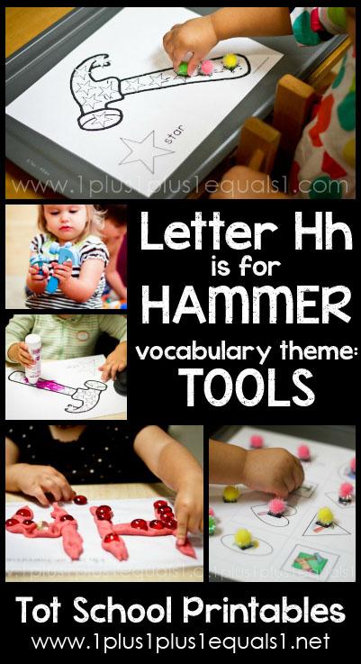 Tot School Printables H is for Hammer