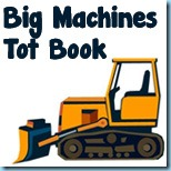 Big Machines Tot Book