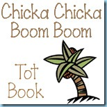 Chicka Chicka Tot Book