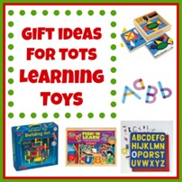 Gift Ideas for Tots LEARNING TOYS
