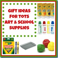 Gift ideas for tots CRAFT and SCHOOL SUPPLIES