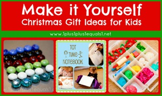 Make it Yourself Christmas Gift Ideas for Children