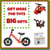 gift ideas for tots big gifts
