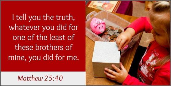 Matthew 25 verse 40
