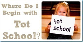 Where-to-Begin-with-Tot-School2222