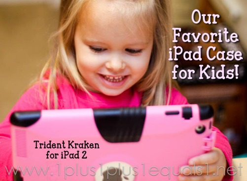 Our iPad 2 Case for Kids