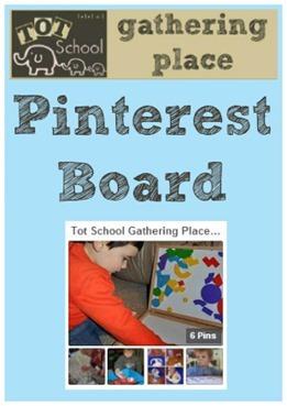 Tot School Gathering Place Pinterest Board[4]