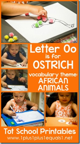 Tot School Printables O is for Ostrich