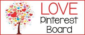Love Theme Pinterset Board