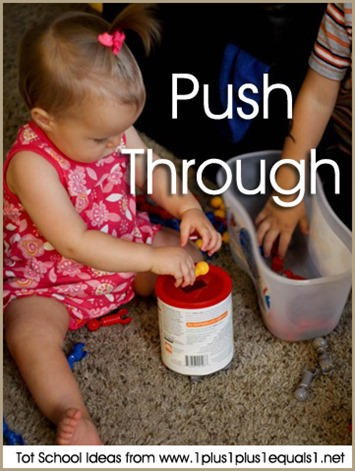 Tot School Push Through 12-18 Months