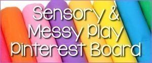 Sensory-and-Messy-Play-Pinterest-Boa