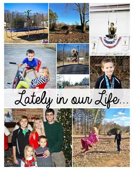 Lately in our Life January 2015