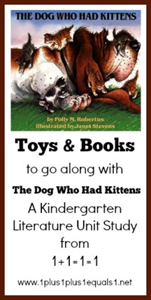 Toys and Books to go along with The Dog Who Had Kittens Kindergarten Unit