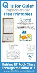 Q is for Quiet Bible Verse Printables