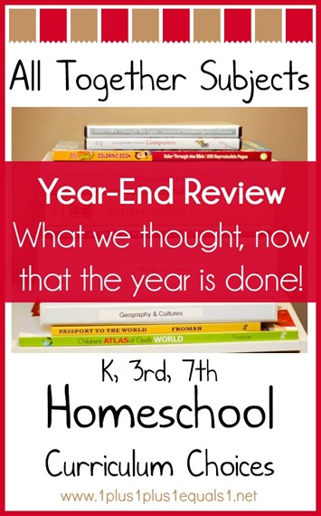 All Together Subjects Homeschool Curriculum Choices Year-End Review