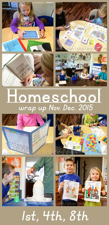 Homeschool Wrap Up 1st grade, 4th grade, 8th grade Nov and Dec 2015