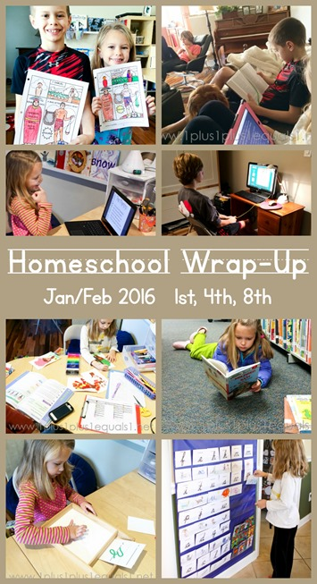 Homeschool Wrap Up Jan and Feb 2016