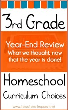 3rd Grade Homeschool Curriculum Choices Year-End Review
