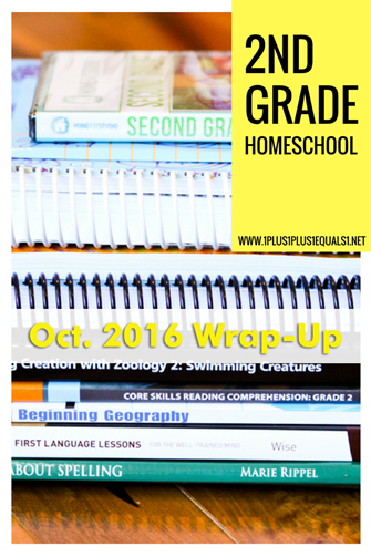 2nd Grade Homeschool Wrap Up Oct 2016