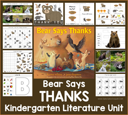 Bear Says Thanks Kindergarten Literature Unit
