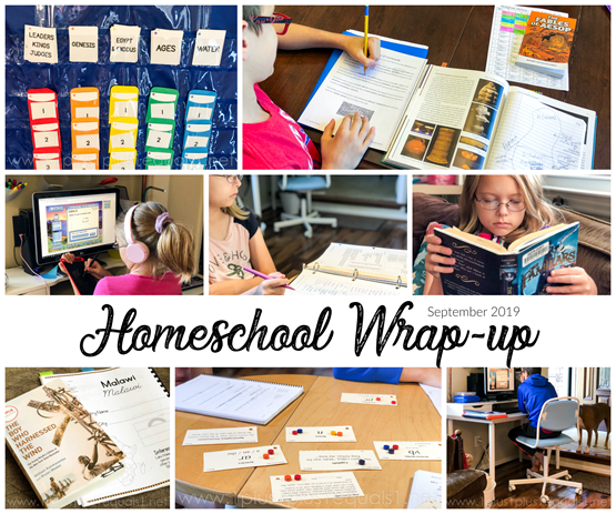 Homeschool Wrap Up September 2019