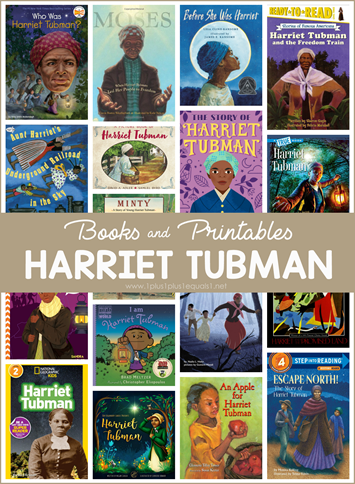Harriet Tubman Books and Printables